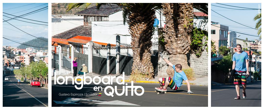 Gustavo Espinoza Longboard en Quito